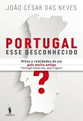 Portugal, Esse Desconhecido