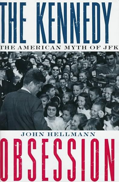 Download The Kennedy Obsession Book