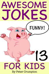 Awesome Jokes For Kids 13