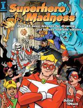 Superhero Madness