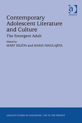 Contemporary Adolescent Literature and Culture PDF