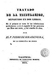 Tratado de la tribulación: repartido en dos libros ...