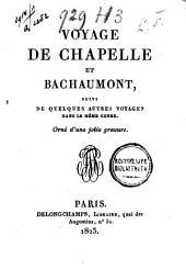 Voyage de Chapelle et Bachaumont: suivi de quelques autres voyages dans le même genre : orné d'une jolie gravure