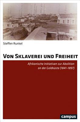 Von Sklaverei und Freiheit PDF