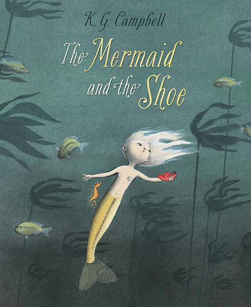 Download The Mermaid and the Shoe Book