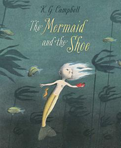 The Mermaid and the Shoe PDF