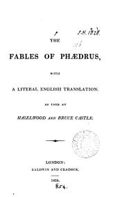 The fables of Phædrus, with a literal Engl. translation