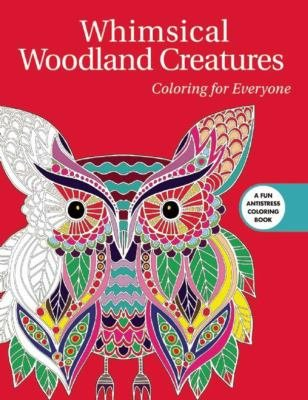 Whimsical Woodland Creatures Coloring For Everyone