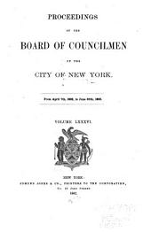 Proceedings of the Board of Councilmen of the City of New York: Volume 86