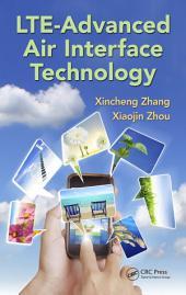LTE-Advanced Air Interface Technology