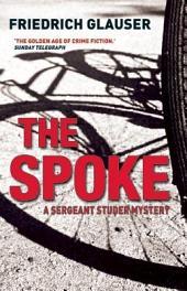 The Spoke: A Sergeant Studer Mystery