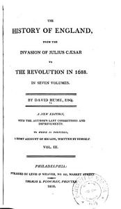 The History of England  from the Invasion of Julius C  sar to the Revolution in 1688     PDF