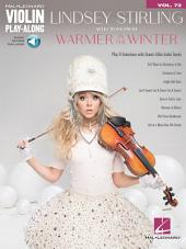 Lindsey Stirling - Selections from Warmer in the Winter: Violin Play-Along, Volume 72