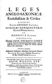 Leges Anglo-Saxonicae Ecclesiasticae & Civiles