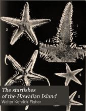 The Starfishes of the Hawaiian Islands
