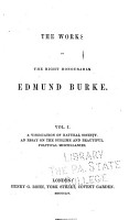 The Works of the Right Honourable Edmund Burke  A vindication of natural society  An essay on the sublime and beautiful  Political micellanies PDF