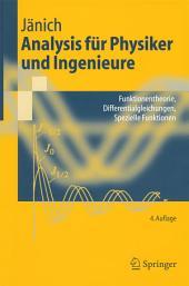 Analysis für Physiker und Ingenieure: Funktionentheorie, Differentialgleichungen, Spezielle Funktionen, Ausgabe 4