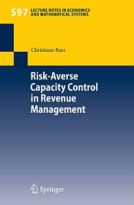 Risk Averse Capacity Control in Revenue Management PDF