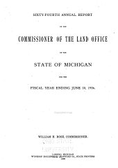 Annual Report of the Commissioner of the Land Office of the State of Michigan for the Fiscal Year Ending