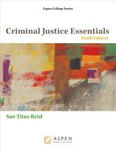 Criminal Justice Essentials: Edition 10