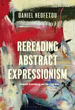 Rereading Abstract Expressionism, Clement Greenberg and the Cold War