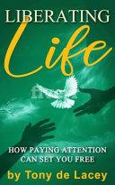 Liberating Life PDF