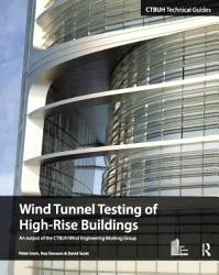 Wind Tunnel Testing Of High Rise Buildings Book PDF