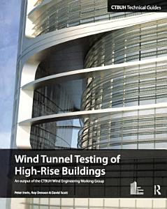 Wind Tunnel Testing of High Rise Buildings