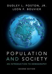 Population and Society: An Introduction to Demography, Edition 2