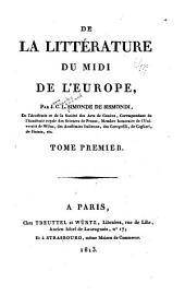 De la littérature du midi de l'Europe: Volume 1