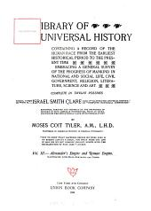 Library of Universal History, Containing a Record of the Human Race from the Earliest Historical Period to the Present Time: Volume 3