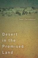 Desert In The Promised Land Book PDF