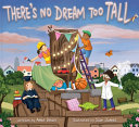 There's No Dream Too Tall