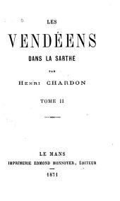 Les Vendéens dans la Sarthe: Volume2
