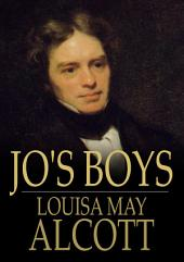 Jo's Boys: How They Turned Out: A Sequel to 'Little Men'