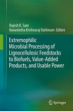 Extremophilic Microbial Processing of Lignocellulosic Feedstocks to Biofuels, Value-Added Products, and Usable Power