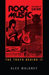 Rock Music: The Citadel of Satan: Discover the truth behind