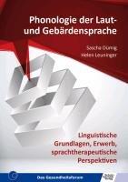 Phonologie der Laut  und Geb  rdensprache   linguistische Grundlagen  Erwerb  sprachtherapeutische Perspektiven PDF