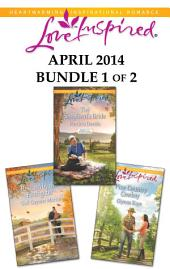 Love Inspired April 2014 - Bundle 1 of 2: The Shepherd's Bride\Rescued by the Firefighter\Pine Country Cowboy