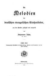 Die Melodien der deutschen evangelischen Kirchenlieder: Bd. Chronologisches Verzeichnis der benützten Gesang-, Melodien-und Choralbücher, und die letzten Nachträge
