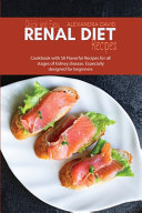 Quick and Easy Renal Diet Recipes