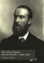The Life of Charles Stewart Parnell -- 1846~1891