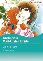 JACKSON'S MAIL-ORDER BRIDE: Harlequin Comics
