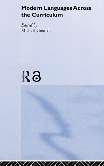 Modern Languages Across the Curriculum PDF