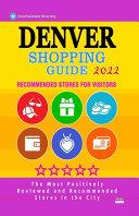 Denver Shopping Guide 2022