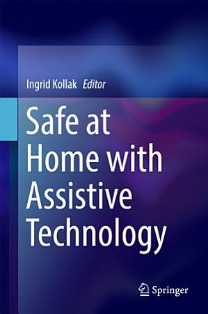 Safe at Home with Assistive Technology PDF