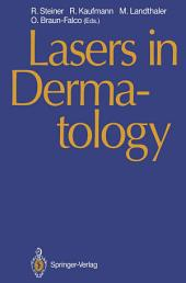 Lasers in Dermatology: Proceedings of the International Symposium, Ulm, 26 September 1989