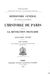Répertoire général des sources manuscrites de l'histoire de Paris pendant la révolution française: Volume1