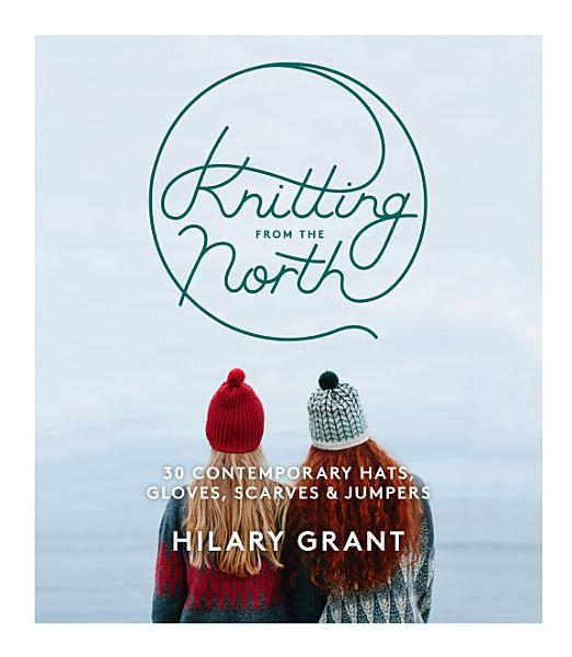 Download Knitting From the North Book