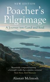 Poachers Pilgrimage: An Island Journey